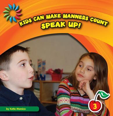 Speak Up! By Marsico, Katie